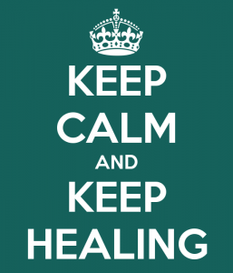 Keep Calm and Keep Healing