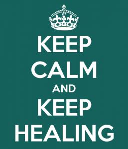 Keep Calm and Keep Healing